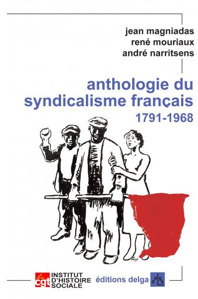 anthologie-du-syndicalisme-francais-j-magnidas-r-mouriaux-a-narritsens