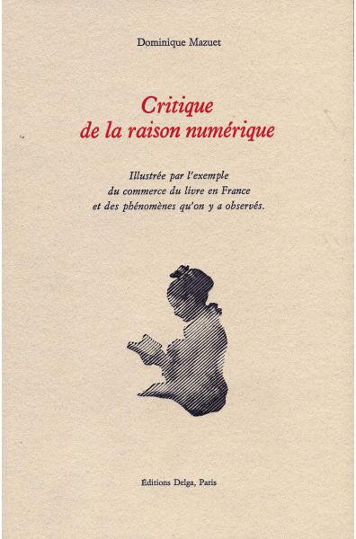 critique-de-la-raison-numerique-dominique-mazuet