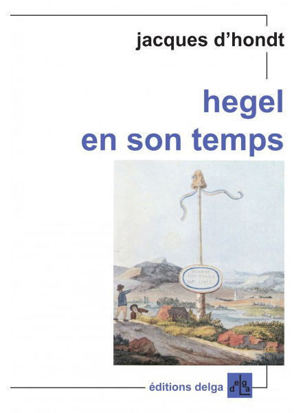 hegel-en-son-temps-jacques-d-hondt