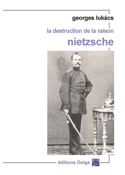 la-destruction-de-la-raison-nietzsche