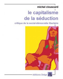 le-capitalisme-de-la-seduction