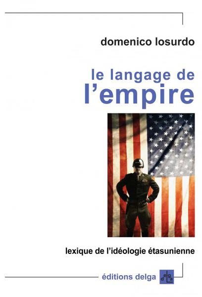 le-langage-de-l-empire-domenico-losurdo