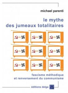 le-mythe-des-jumeaux-totalitaires-michael-parenti