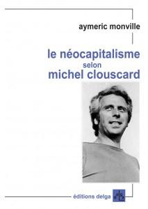 le-neocapitalisme-selon-michel-clouscard-