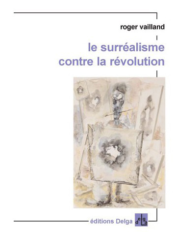 le-surrealisme-contre-la-revolution