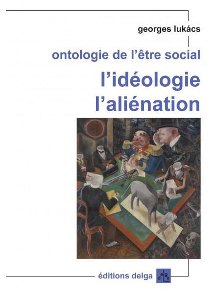 ontologie-de-l-etre-social-l-ideologie-l-alienation