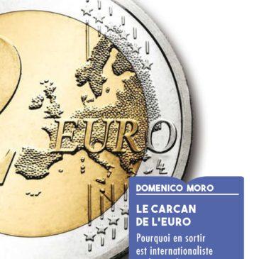 Vidéo – Le Carcan de l'Euro par Domenico Moro