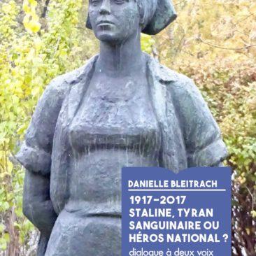 1917-2017. Staline tyran sanguinaire ou héros national?