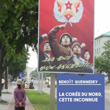 La Corée du Nord, cette inconnue