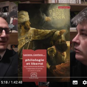 Vidéo – Philologie et Liberté – Luciano Canfora